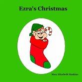 Ezra's Christmas (eBook, ePUB)