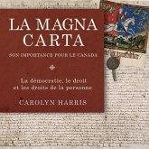 La Magna Carta, son importance pour le Canada (eBook, ePUB)