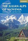 The Julian Alps of Slovenia (eBook, ePUB)