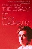 The Legacy of Rosa Luxemburg (eBook, ePUB)