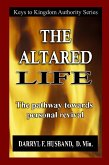 The Altared Life: The Pathway Towards Personal Revival (eBook, ePUB)