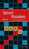 Tatort Franken 6 (eBook, ePUB)