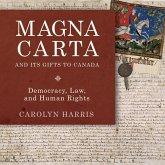 Magna Carta and Its Gifts to Canada (eBook, ePUB)