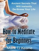 How to Meditate for Beginners (eBook, ePUB)