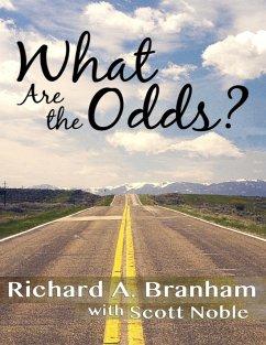 What Are the Odds? (eBook, ePUB) - Branham, Richard A.; Noble, Scott