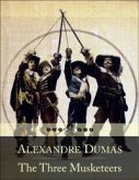 Three Musketeers: Les Trois Mousquetaires (Beloved Books Edition) (eBook, ePUB)