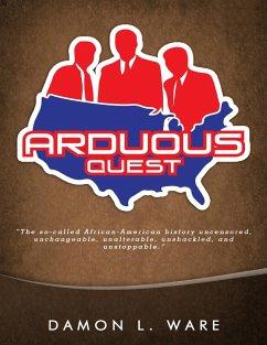 Arduous Quest (eBook, ePUB) - Ware, Damon L.