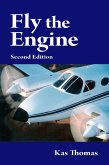 Fly the Engine: Second Edition (eBook, ePUB)