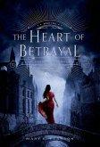 The Heart of Betrayal (eBook, ePUB)