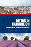 Alltag in Frankreich (eBook, PDF)