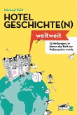 Hotelgeschichten weltweit (eBook, PDF)
