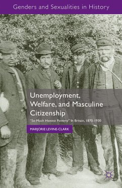 Unemployment, Welfare, and Masculine Citizenship (eBook, PDF)