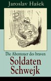 Die Abenteuer des braven Soldaten Schwejk (eBook, ePUB)