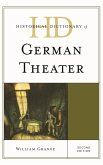 Historical Dictionary of German Theater (eBook, ePUB)