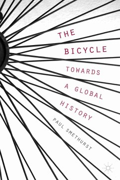 The Bicycle - Towards a Global History (eBook, PDF)