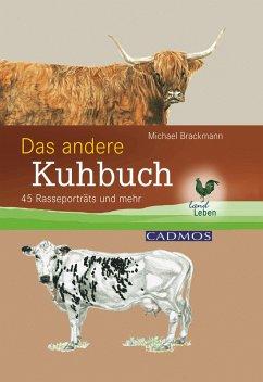 Das andere Kuhbuch (eBook, ePUB) - Brackmann, rer. nat. Michael
