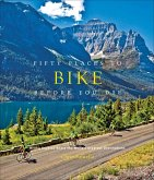 Fifty Places to Bike Before You Die (eBook, ePUB)