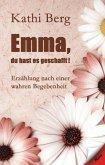 Emma, du hast es geschafft! (eBook, ePUB)