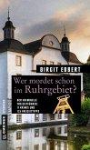 Wer mordet schon im Ruhrgebiet? (eBook, PDF)