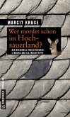 Wer mordet schon im Hochsauerland? (eBook, ePUB)