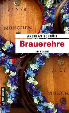Brauerehre / Der Sanktus muss ermitteln Bd.1 (eBook, PDF) - Schröfl, Andreas