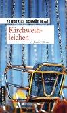 Kirchweihleichen (eBook, ePUB)