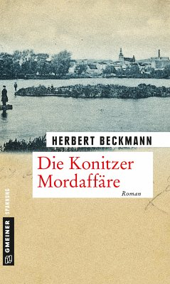 Die Konitzer Mordaffäre (eBook, PDF) - Beckmann, Herbert