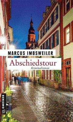 Abschiedstour (eBook, PDF) - Imbsweiler, Marcus