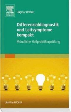 Differenzialdiagnostik und Leitsymptome kompakt