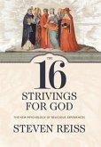 The 16 Strivings for God