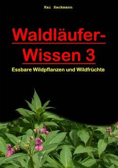 Waldläufer-Wissen 3 - Sackmann, Kai