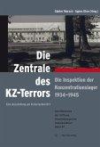 Die Zentrale des KZ-Terrors