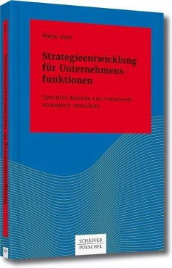 Strategieentwicklung für Unternehmensfunktionen - Dietl, Walter