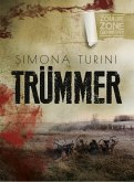 Zombie Zone Germany: Trümmer (eBook, ePUB)