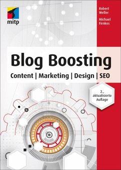 Blog Boosting (eBook, ePUB) - Firnkes, Michael; Weller, Robert
