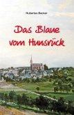 Das Blaue vom Hunsrück (eBook, ePUB)