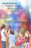 Kleine Mutmachgeschichten (eBook, ePUB)