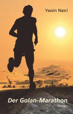 Der Golan-Marathon (eBook, ePUB) - Nasri, Yassin
