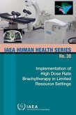 Implementation of High Dose Rate Brachytherapy in Limited Resource Settings