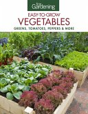 Fine Gardening Easy-To-Grow Vegetables: Greens, Tomatoes, Peppers & More