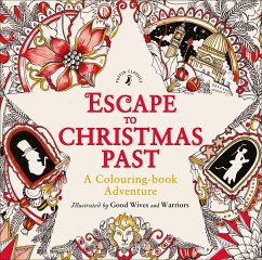 Escape to Christmas Past: A Colouring Book Adve...