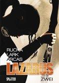 Der Treck der Verlierer / Lazarus Bd.2