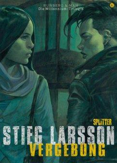 Vergebung / Millennium Bd.3 Buch 2 (Comic) - Larsson, Stieg; Runberg, Sylvain; Homs, José