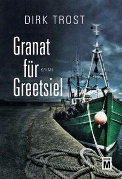 Granat für Greetsiel - Trost, Dirk
