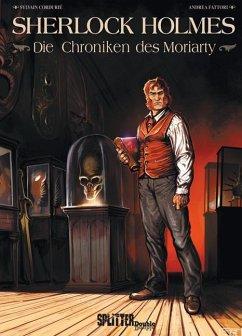 Sherlock Holmes - Die Chroniken des Moriarty - Cordurié, Sylvain; Fattori, Andrea
