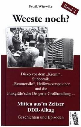 Mitten aus'em Zeitzer DDR-Alltag - Wittwika, Petrik