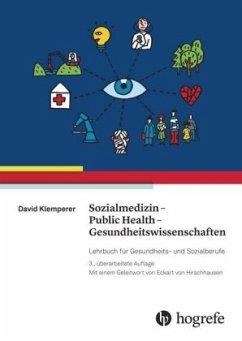 Sozialmedizin - Public Health - Gesundheitswissenschaften - Klemperer, David