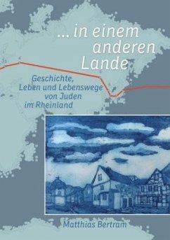 ... in einem anderen Lande - Bertram, Matthias