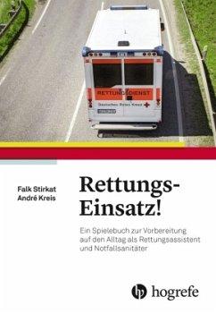 Rettungs-Einsatz! - Stirkat, Falk;Kreis, André