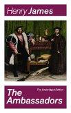 The Ambassadors (The Unabridged Edition) (eBook, ePUB)